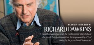 Richard Dawkins Tells Playboy About Jesus, Evolution & Atheism
