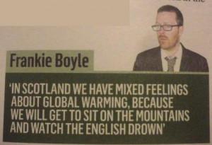 Global Warming - Scottish Perspective - Frankie Boyle Joke