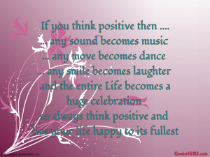 Live your life happy to its fullest...