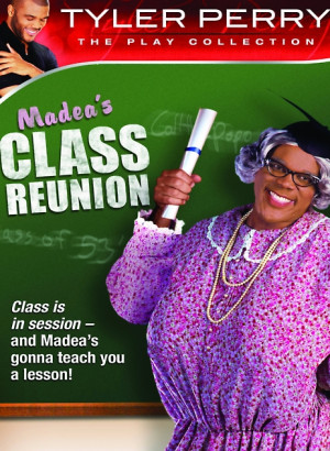 Box art for Tyler Perry's Madea's Class Reunion - The Play