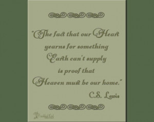 Heart Yearns, C.S. Lewis Quote, Ins pirational Home Decor, INSTANT ...