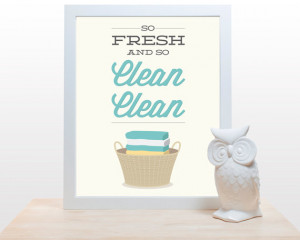 - So Fresh and so Clean -Poster wall art washing laundry rap quote ...