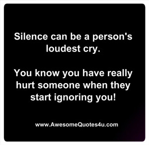 Silence can be a person's loudest cry.