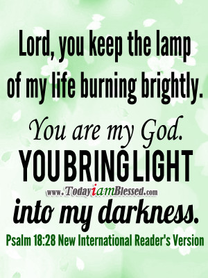 ... My Life Burning Brightly. You Are My God. You Bring Light Into My