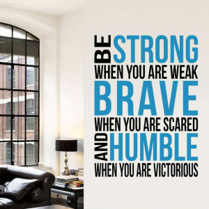 ... Shop » Bedroom » Be Strong Brave Humble Quote Wall Decal Stickers