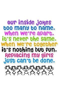 Cute quote for girls and their bffs More
