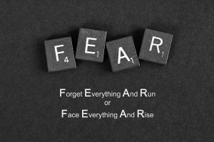 Fear Inspirational Quote Photograph