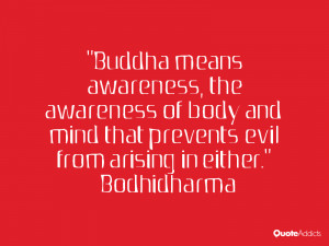 Awareness Quotes Buddha Buddha Means Awareness