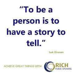 ... story? An inspirational public speaking quote. #publicspeaking #quotes