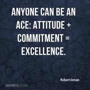 ... -inman-quote-anyone-can-be-an-ace-attitude-commitment-excellence.jpg