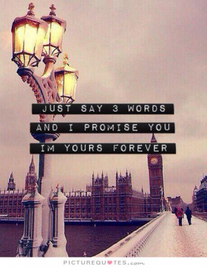 words and i promise you im yours forever quote 1jpg