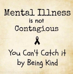 Mental Disorder Quotes   Mental illness
