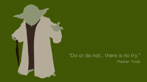 Master Yoda quote Wallpaper