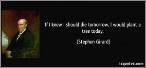 Stephen Girard Quote