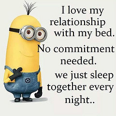 Tags: sleeping bed funny quote sleep relationship quotes zzzzz minions ...