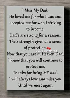 ... Dad in Heaven | Will Always Love And Miss You Until We Meet Again Dad