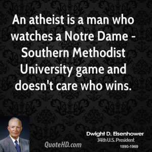 Dame - Southern Methodist University game and doesn't care who wins ...