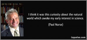 More Paul Nurse Quotes