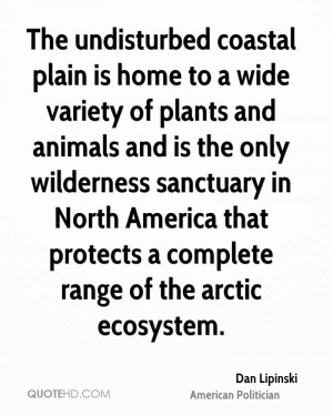 The undisturbed coastal plain is home to a wide variety of plants and ...