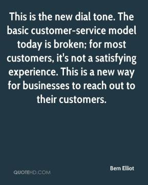 This is the new dial tone. The basic customer-service model today is ...