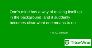 ... quote from a c benson a c benson business business motivational quotes