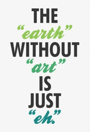 things,art,quotes,typography,earth,art,,beautiful ...
