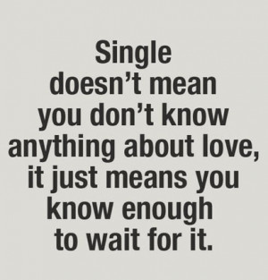 Being single and loving it quote