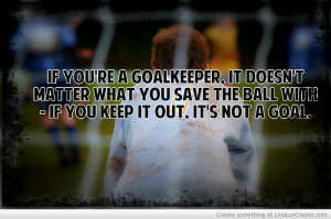 Goalkeeper Quote