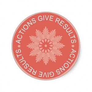 inspirational_3_word_quotes_actions_give_results_sticker ...