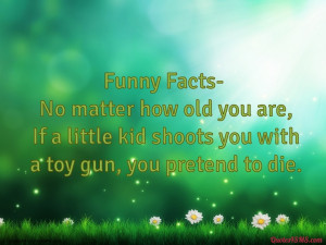 No matter how old you are, If a little kid...
