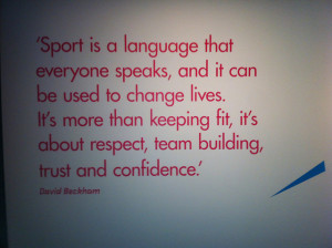 Sport is a language that everyone speaks, and it can be used to change ...