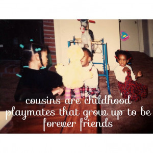 : cousins more like sisters quotes i love my cousin quotes i love you ...