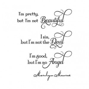 Marilyn Monroe quote I'm pretty, but I'm not beautiful... wall decal ...