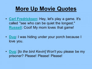 Carl Up Movie Quotes