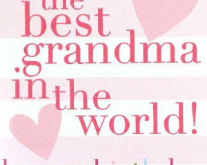 ... for grandmother – Happy Birthday Grandma Message, Quotes Pictures