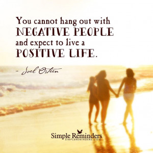 Let go of negative people