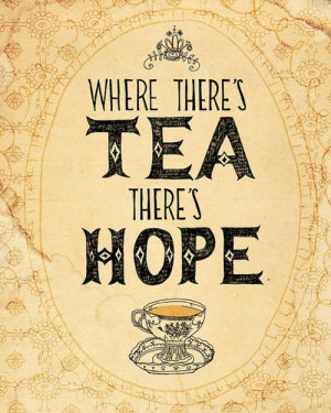 cup of tea, cute, hope, quote, tea