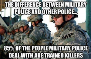 ... Difference Between Military Police And Other Police - Military humor