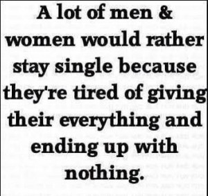 Quotes About Being Single For Guys