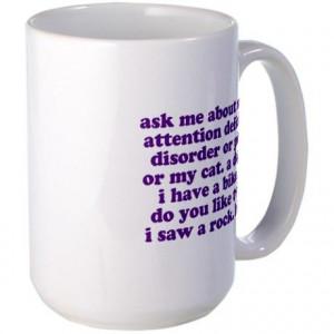 Funny My ADD Quote Large Mug