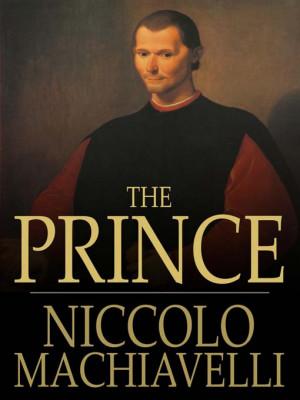 The Prince, Niccolò Machiavelli