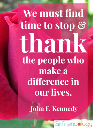 Stop to thank JFK quote, Thankful Thursday