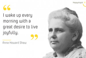 Anna Howard Shaw happiness quote