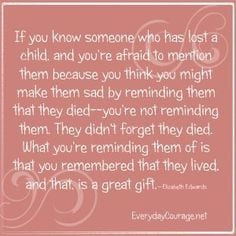 quotes for loss of child more remember inspiration infants loss quotes ...