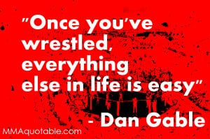 Dan Gable on Life Being Easy after Wrestling