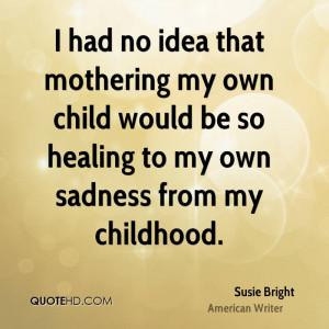 Susie Bright Parenting Quotes