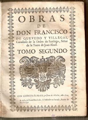 Obras de Francisco de Quevedo Tomo segundo 1724 Libros antiguos