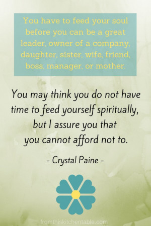 You cannot afford not to feed yourself spiritually