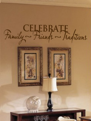 Celebrate family friends 9x36 Vinyl Lettering Wall Quotes Words Sticky