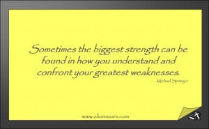 Quote: Strength vs. Weakness